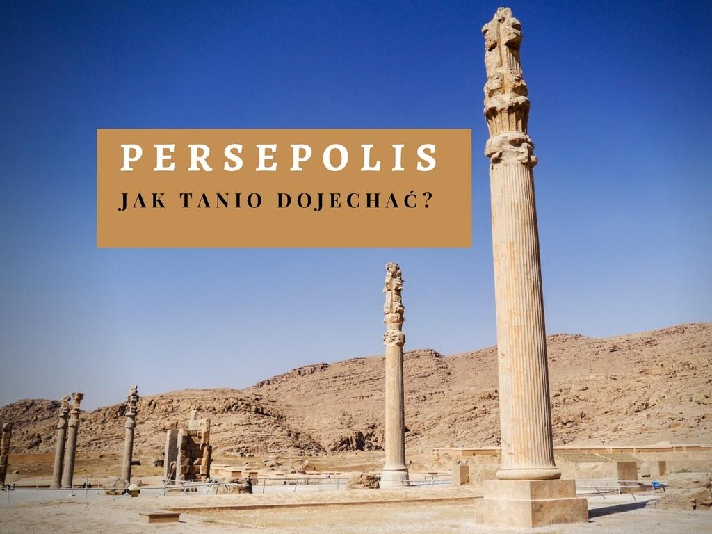 persepolis-jak-tanio-dojechac