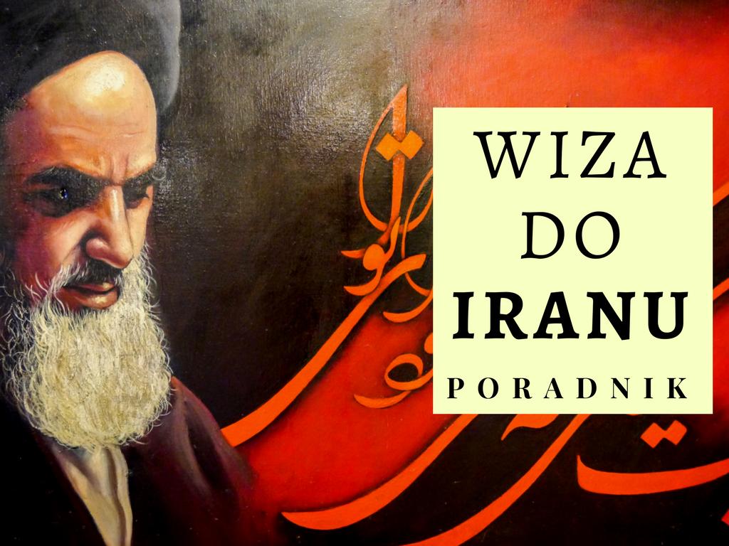 wiza-do-iranu-wszystko-co-musisz-wiedziec