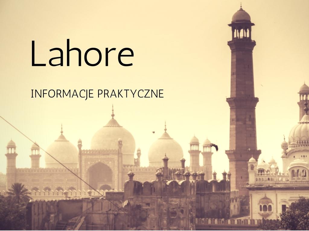 lahore-informacje-praktyczne