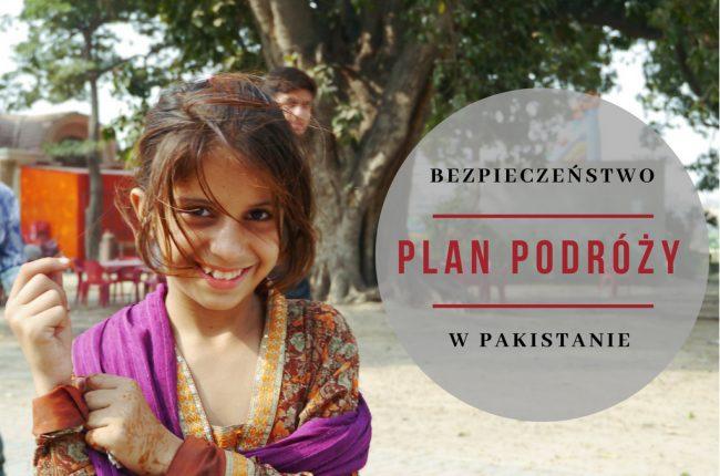 bezpieczenstwo-w-pakistanie-plan-podrozy