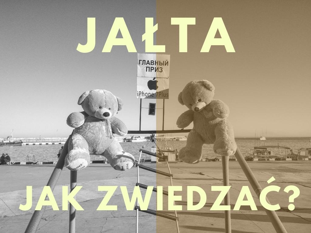 jalta-jak-zwiedzac-co-zobaczyc